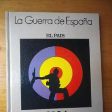 Libros de segunda mano: LA GUERRA DE ESPAÑA 1936-1939 EL PAIS . Lote 103850751