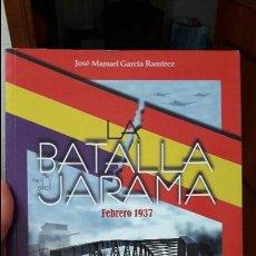 Libros de segunda mano: LA BATALLA DEL JARAMA, J.M. GARCIA. ED. ALMENA.. Lote 103864707