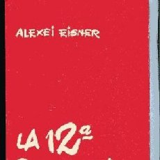 Libros de segunda mano: EISNER,, LA 12ª BRIGADA INTERNACIONAL GUERRA CIVIL NOVELA , PROMETEO OFERTA SOLO HOY. Lote 187192992