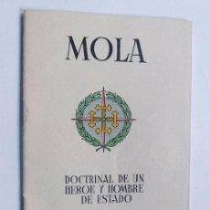 Libros de segunda mano - MOLA - DOCTRINAL DE UN HEROE Y HOMBRE DE ESTADO / BILBAO 1937 / GUERRA CIVIL - 104467767