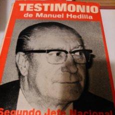Libros de segunda mano: TESTIMONIO DE MANUEL HEDILLA. Lote 104571327