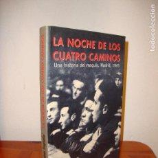 Libros de segunda mano: LA NOCHE DE LOS CUATRO CAMINOS - ANDRÉS TRAPIELLO - AGUILAR, PRIMERA EDICIÓN: 2001. Lote 106122531