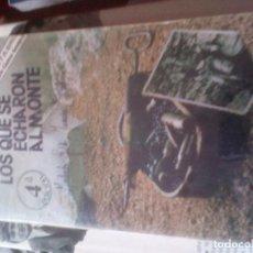 Libros de segunda mano - LOS QUE SE ECHARON AL MONTE , ISIDRO CICERO - 106606127