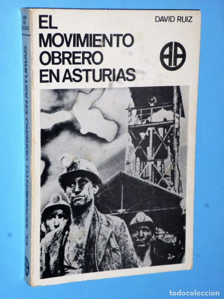 EL MOVIMIENTO OBRERO EN ASTURIAS: DE LA INDUSTRIALIZACIÓN A LA SEGUNDA REPÚBLICA. (Libros de Segunda Mano - Historia - Guerra Civil Española)