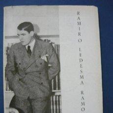 Libros de segunda mano: RAMIRO LEDESMA RAMOS. SANTIAGO MONTERO DÍAZ 1962 ORIGINAL NO REPRODUCCIÓN (FALANGE, JONS). Lote 108322035