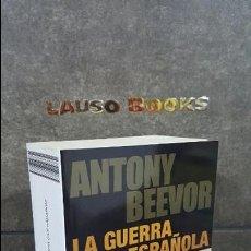 Libros de segunda mano: ANTONY BEEVOR.LA GUERRA CIVIL ESPAÑOLA. Lote 108919019