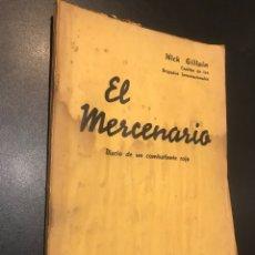 Libros de segunda mano: EL MERCENARIO. NICK GILLAIN. Lote 109491140