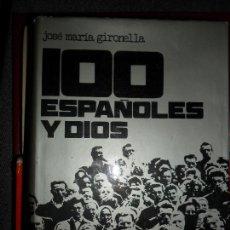 Libros de segunda mano: 100 ESPAÑOLES Y DIOS, JOSÉ MARÍA GIRONELLA, ED. NAUTA. Lote 111277811