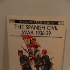 Libros de segunda mano: THE SPANISH CIVIL WAR 1936-1939. Lote 112024343