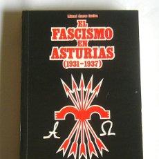 Gebrauchte Bücher - EL FASCISMO EN ASTURIAS - 1931 / 1937 - MANUEL SUAREZ CORTINA - 112100499