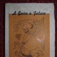 Libros de segunda mano: A GAITA A FALARE, RAMÓN REY BALTAR, 1939. COLMEIRO, SEOANE, CASTELAO. Lote 112147607