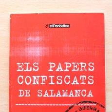 Libros de segunda mano: MARTÍ MARÍN I DÍDAC MICALÓ - ELS PAPERS CONFISCATS DE SALAMANCA - SÀPIENS / EL PERIÓDICO. Lote 112325931