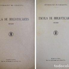 Libros de segunda mano: GENERALITAT DE CATALUNYA. ESCOLA DE BIBLIOTECÁRIES, 1937-1938.. Lote 112403479