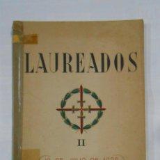 Libros de segunda mano: LAUREADOS II. 18 DE JULIO 1936. EDICIONES CIGÜEÑA. SAN SEBASTIÁN. TDK333. Lote 112506363