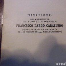 Libros de segunda mano: GUERRA CIVIL.DISCURSO DEL PRESIDENTE DEL CONSEJO DE MINISTRO LARGO CABALLERO,MADRID 1937.. Lote 112798619