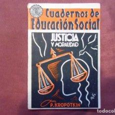 Libros de segunda mano: GUERRA CIVIL.JUSTICIA Y MORALIDAD.KROPOTKIN.EDICIONES -TIERRA Y LIBERTAD-BARCELONA 1936.. Lote 112798799