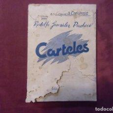 Libros de segunda mano: GUERRA CIVIL.CARTELES.RODOLFO GONZÁLEZ PACHECO.1938. BIBLIOTECA ANARQUISTA COMUNISTA.. Lote 112799123