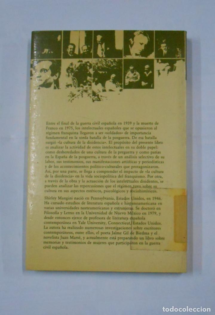 Libros de segunda mano: ROJOS Y REBELDES. - SHIRLEY MANGINI. LA CULTURA DE LA DISIDENCIA DURANTE EL FRANQUISMO. TDK82 - Foto 2 - 113098531