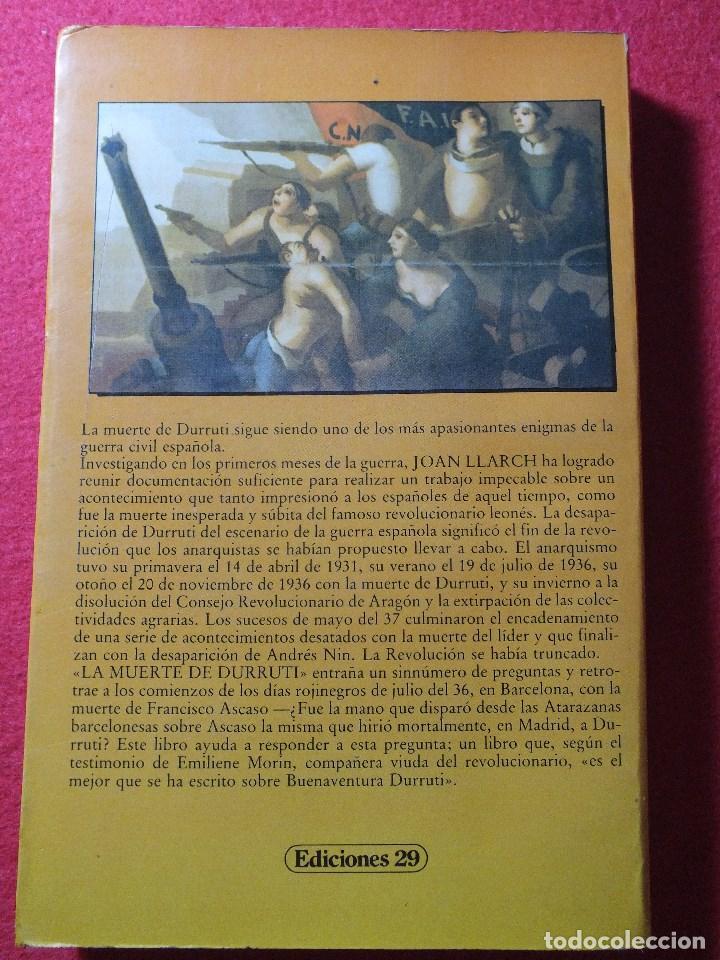 Libros de segunda mano: LA MUERTE DE DURRUTI JOAN LLARCH GUERRA CIVIL ESPAÑOLA - Foto 2 - 113430939
