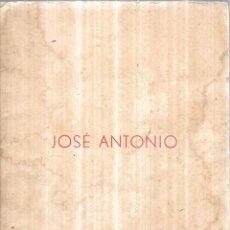 Libros de segunda mano: JOSE ANTONIO.. TESTAMENTO DE JOSE ANTONIO PRIMO DE RIVERA. CADIZ, NOVIEMBRE 1956. PUBLICADO POR . Lote 113470859