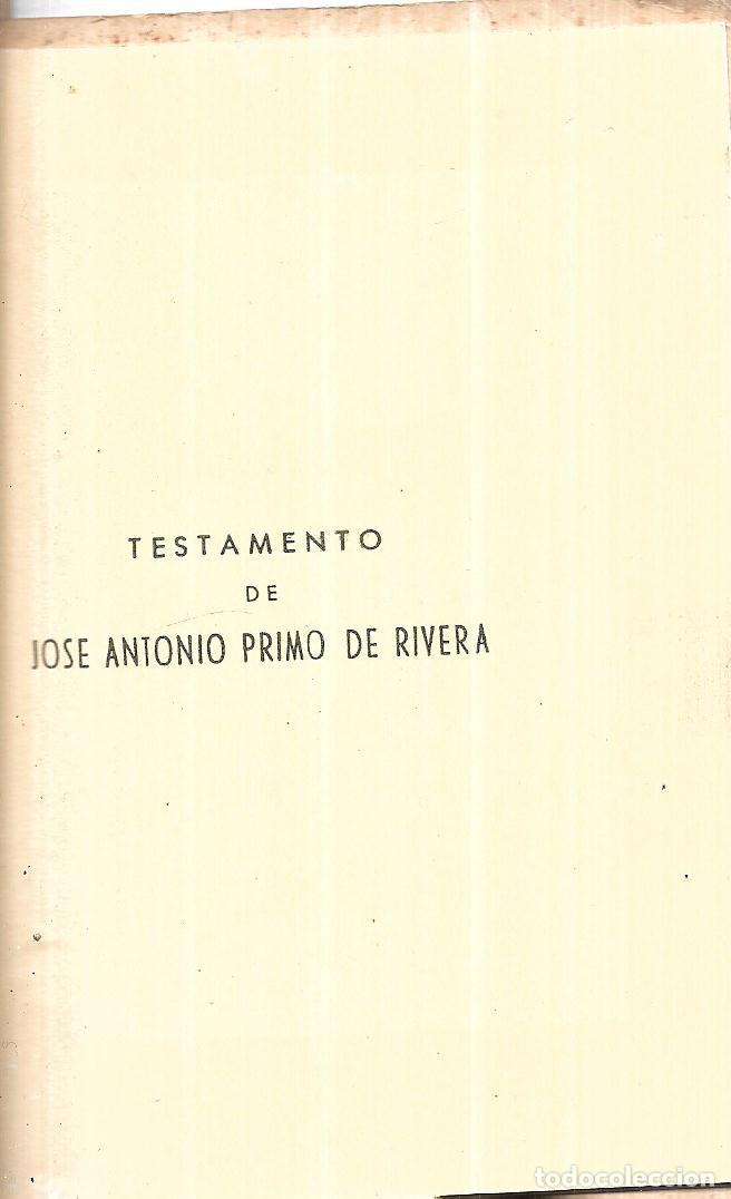 Libros de segunda mano: JOSE ANTONIO.. TESTAMENTO DE JOSE ANTONIO PRIMO DE RIVERA. CADIZ, NOVIEMBRE 1956. PUBLICADO POR - Foto 3 - 113470859
