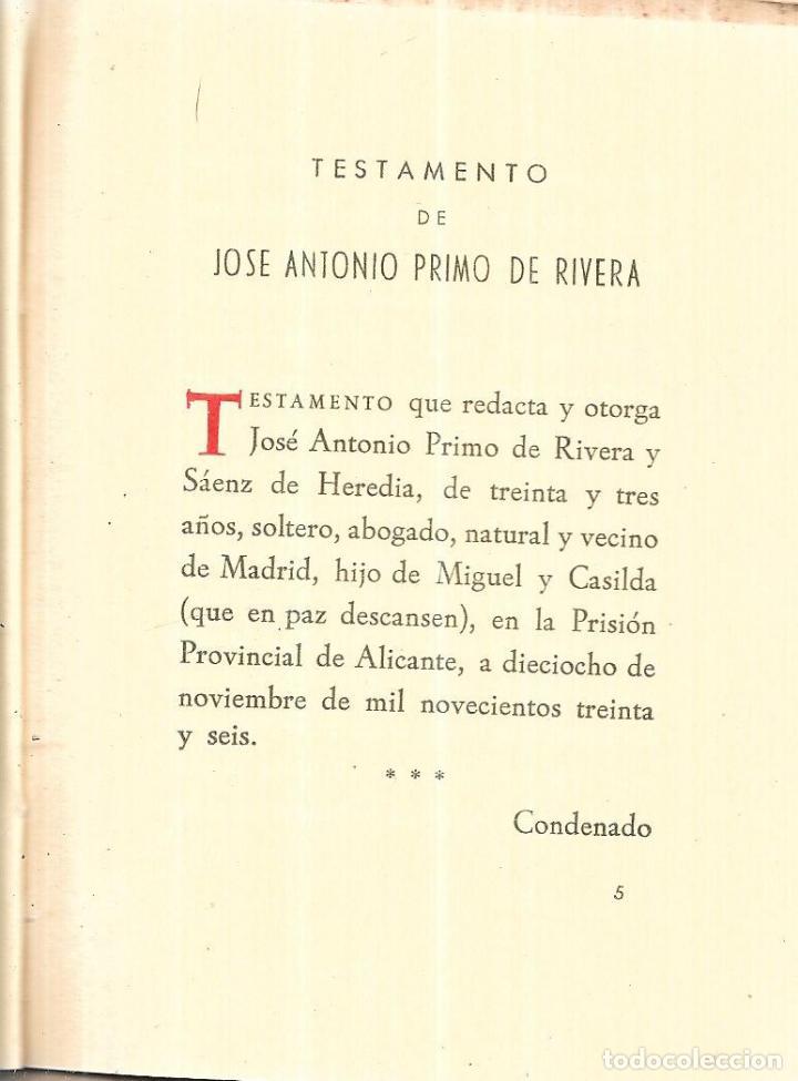 Libros de segunda mano: JOSE ANTONIO.. TESTAMENTO DE JOSE ANTONIO PRIMO DE RIVERA. CADIZ, NOVIEMBRE 1956. PUBLICADO POR - Foto 4 - 113470859