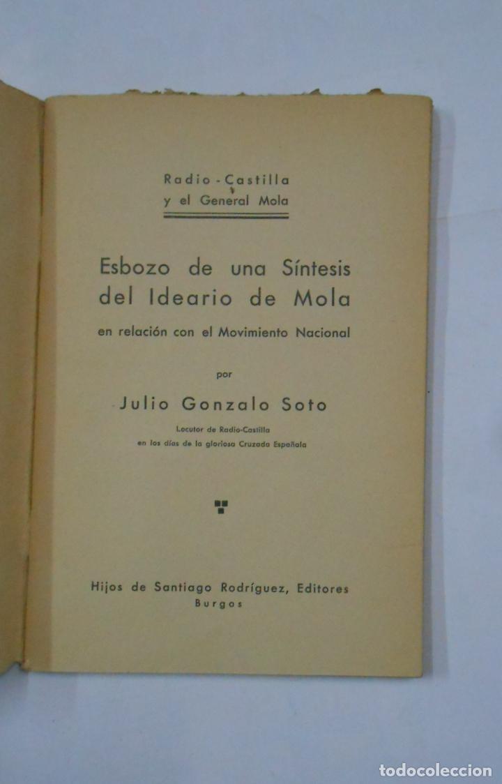 Libros de segunda mano: ESBOZO DE UNA SÍNTESIS DEL IDEARIO DE MOLA. MOVIMIENTO NACIONAL. JULIO GONZALO SOTO. 1937 TDKLT - Foto 2 - 113572899
