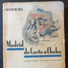 Libros de segunda mano: MADRID DE CORTE A CHEKA. AGUSTIN DE FOXA. 2ª EDICION CORREGIDA Y AUMENTADA. 1938. Lote 113818307