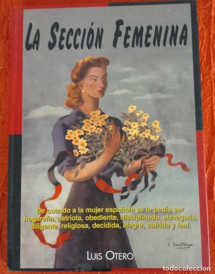 la sección femenina de luis otero - Comprar Libros de la Guerra ...