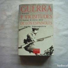 Libros de segunda mano: JULIÁN ZUGAZAGOITIA. GUERRA Y VICISITUDES DE LOS ESPAÑOLES. 2001. PRIMERA EDICIÓN. . Lote 113962007