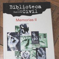 Libros de segunda mano: MEMORIAS II, BIBLIOTECA DE LA GUERRA CIVIL, FOLIO 1998. Lote 114194159