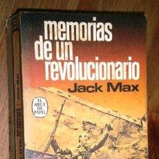 Libros de segunda mano - Memorias de un revolucionario por Jack Max de Ed. Plaza Janés en Barcelona 1977 - 114474711