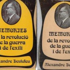 Libros de segunda mano: MEMÒRIES DE LA REVOLUCIÓ, DE LA GUERRA I DE L' EXILI / A. DELOFEU. 1974. 2VOLS. 22X16CM. 263+264 P. Lote 115190299