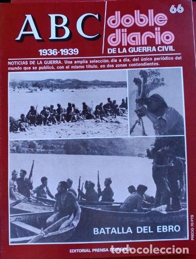 ABC 1936-1939. DOBLE DIARIO DE LA GUERRA CIVIL. Nº66. (Libros de Segunda Mano - Historia - Guerra Civil Española)