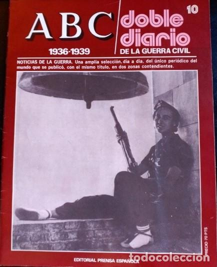 ABC 1936-1939. DOBLE DIARIO DE LA GUERRA CIVIL. Nº 10. (Libros de Segunda Mano - Historia - Guerra Civil Española)