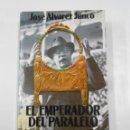 Libros de segunda mano: EL EMPERADOR DEL PARALELO. ALEJANDRO LERROUX Y LA DEMAGOGIA POPULISTA. JOSE ALVAREZ JUNCO. TDK337. Lote 116433411