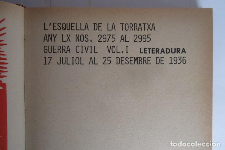 Libros de segunda mano: L´esquella de la Torratxa. Guerra Civil Vol. I 1936. Números del 2975 al 2995. Reedición 1979 - Foto 3 - 116556443