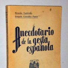 Libros de segunda mano: ANECDOTARIO DE LA GESTA ESPAÑOLA.. Lote 116737039