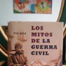 Libros de segunda mano: LOS MITOS DE LA GUERRA CIVIL. PÍO MOA. LA ESFERA DE LIBROS, 2003.. Lote 117615372