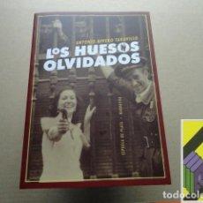 Libros de segunda mano: RIVERO TARAVILLO, ANTONIO: LOS HUESOS OLVIDADOS. Lote 118534703