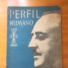Libros de segunda mano: PERFIL HUMANO DE FRANCO - 1938. Lote 119095250
