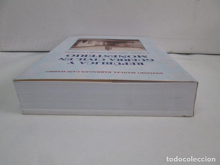 Libros de segunda mano: REPUBLICA Y GUERRA CIVIL EN MONESTERIO. ANTONIO MANUEL BARRAGAN LANCHARRO. 2010. VER FOTOS - Foto 6 - 119238839