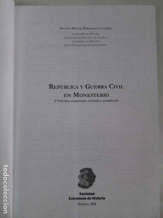 Libros de segunda mano: REPUBLICA Y GUERRA CIVIL EN MONESTERIO. ANTONIO MANUEL BARRAGAN LANCHARRO. 2010. VER FOTOS - Foto 9 - 119238839