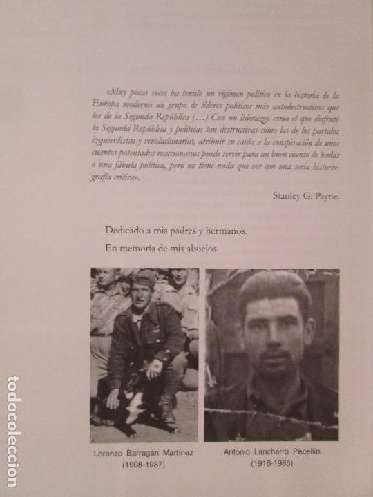 Libros de segunda mano: REPUBLICA Y GUERRA CIVIL EN MONESTERIO. ANTONIO MANUEL BARRAGAN LANCHARRO. 2010. VER FOTOS - Foto 14 - 119238839