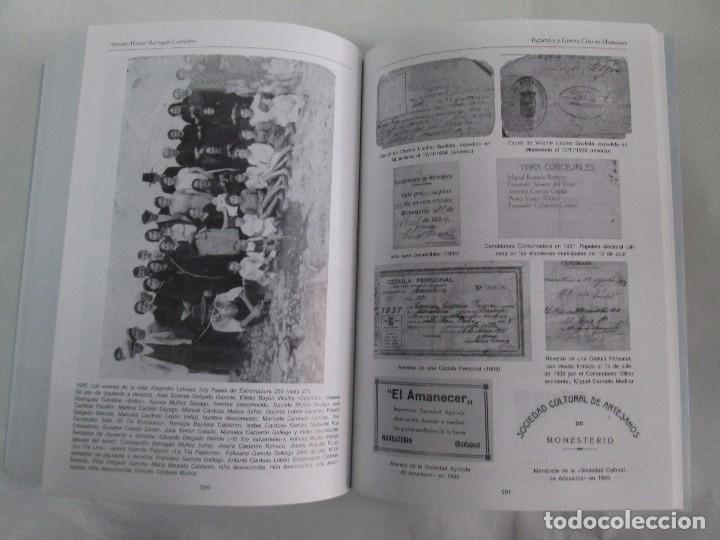 Libros de segunda mano: REPUBLICA Y GUERRA CIVIL EN MONESTERIO. ANTONIO MANUEL BARRAGAN LANCHARRO. 2010. VER FOTOS - Foto 27 - 119238839