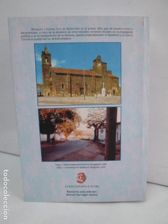 Libros de segunda mano: REPUBLICA Y GUERRA CIVIL EN MONESTERIO. ANTONIO MANUEL BARRAGAN LANCHARRO. 2010. VER FOTOS - Foto 32 - 119238839