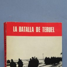 Libros de segunda mano: LA BATALLA DE TERUEL. S.H.M. Lote 119840955