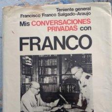 Livros em segunda mão: MIS CONVERSACIONES PRIVADAS CON FRANCO, DE FRANCISCO FRANCO SALGADO-ARAUJO. Lote 120044499