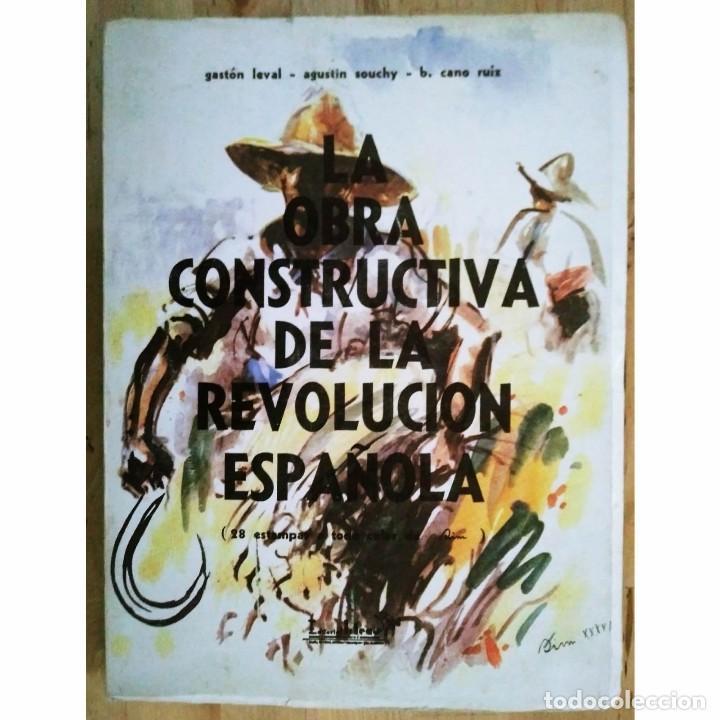 LA OBRA CONSTRUCTIVA DE LA REVOLUCIÓN ESPAÑOLA, GUERRA CIVIL. 28 ESTAMPAS DE SIM. CNT. FAI (Libros de Segunda Mano - Historia - Guerra Civil Española)