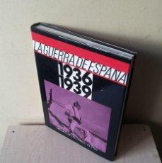 Libros de segunda mano: LA GUERRA DE ESPAÑA 1936/1939 - CIRCULO DE LECTORES/EL PAIS 1986. Lote 120689235
